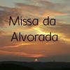 Missa da Alvorada, toda sexta-feira da Quaresma
